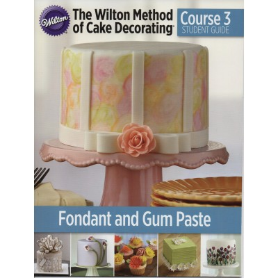Wilton Course 3 翻糖與塑糖基礎證書課程